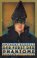 Anthony Burgess: Der Fürst der Phantome