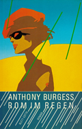 Anthony Burgess: Rom im Regen