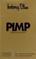 Iceberg Slim: 'Pimp. Story of my Life'